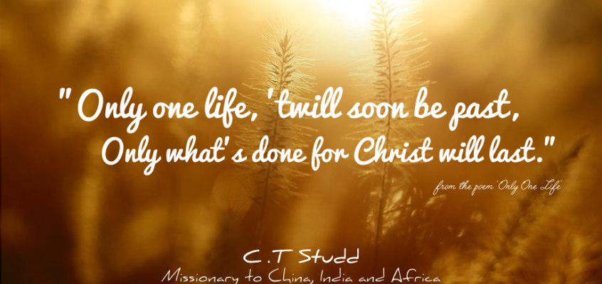 10 Encouraging Quotes from Pioneer Missionary C.T Studd