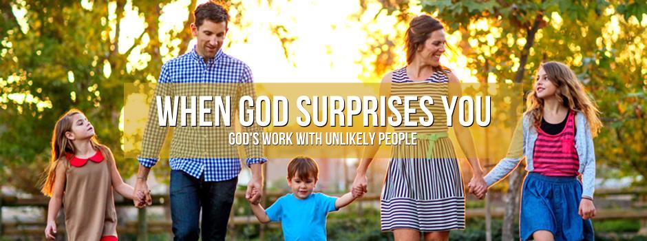When God Surprises You