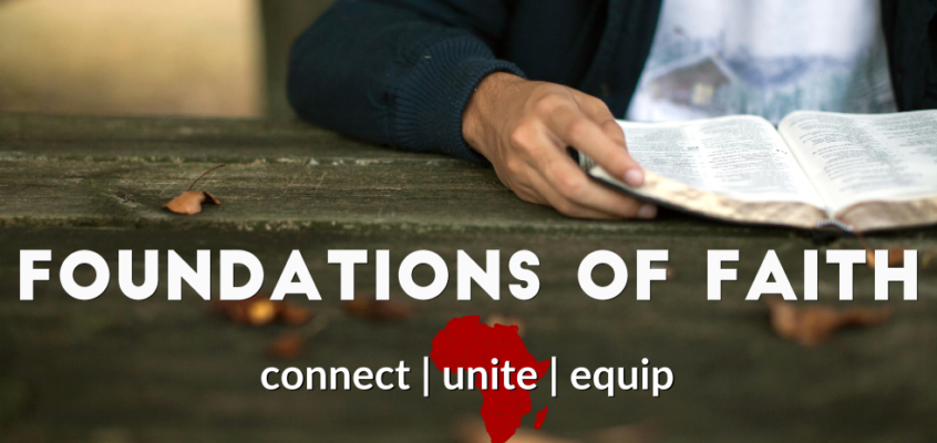 Foundations of Faith: Kick-Start your Discipleship