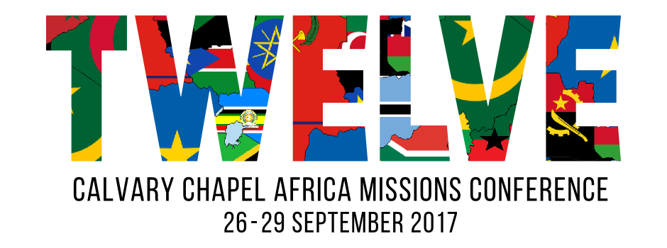 Calvary Chapel Africa Missions Conference 2017
